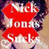 nick jonas sucks