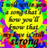 I will write you a song