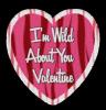I'm Wild About You Valentine! 2
